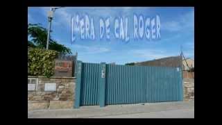 Video del alojamiento L´Era de Cal Roger