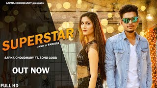 Super Star | Sapna Chaudhary | Sonu Goud | New Haryanvi Song 2018 | Latest Haryanvi Songs | Sonotek
