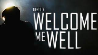 Dee Coy - Welcome Me Well  - deecoymusic