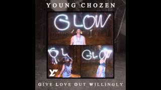 Young Chozen - G.L.O.W (Full Album)