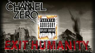 Channel Zero - Blood Letters (UN Official)