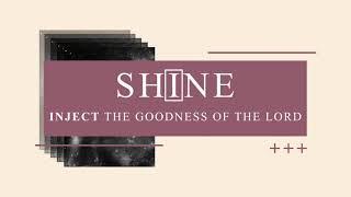 Shine Promo
