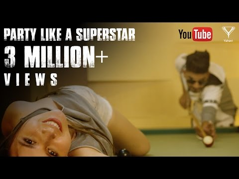 Party Like A Superstar Official Video Addy Nagar Ft MixSingh Latest Hindi Song 2017 Yahavi