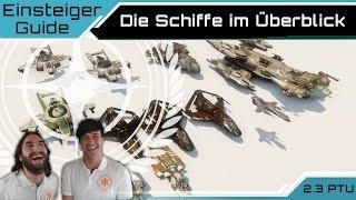 Star Citizen - Die Schiffe Im Überblick | Einsteiger Guide [Deutsch/German]
