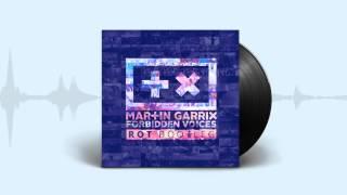Martin Garrix   Forbidden Voices (ROT Bootleg) [Free Download]