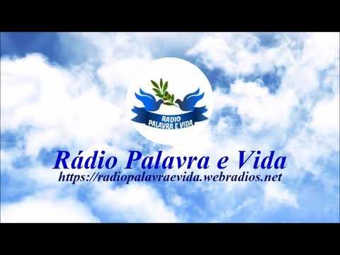 Rádio Palavra e Vida-www.radiopalavraevida.webradios.net