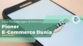 Amazon, Situs E-Commerce Asal Negeri Paman Sam