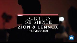 Que Bien Se Siente (Letra) - Zion y Lennox (Video)