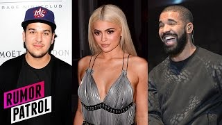 Kylie Jenner DESTROYED By Rob Kardashian? Drake Is GAY!?? (RUMOR PATROL)