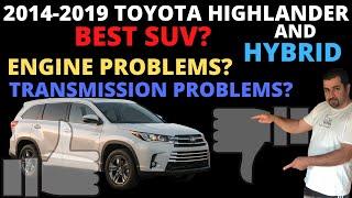 2014-2019 Toyota Highlander and Highlander Hybrid Buying Guide