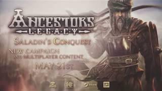 VideoImage1 Ancestors Legacy - Saladin's Conquest