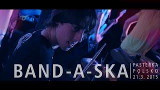 Video Band-a-SKA v Pasterce