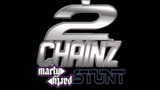 2 Chainz - Stunt (MartyParty Remix) [Official]