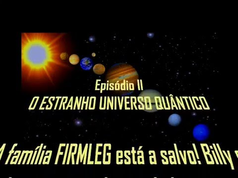 Adução - Episódio II: O Estranho Universo Quântico
