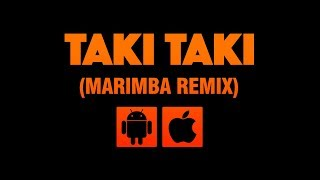 Taki Taki (Marimba Remix) Hot Right Now Ringtone