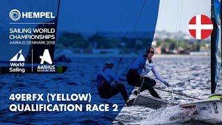 Full 49erFX Yellow Fleet Qualification Race 2 | Aarhus 2018