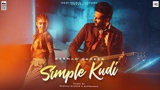 Simple Kudi ( Full Video ) | Sarmad Qadeer | New Punjabi