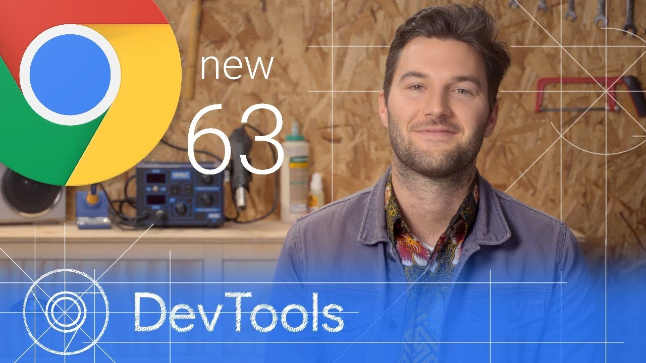Chrome 63 – What's New in DevTools – #SelectedArticles