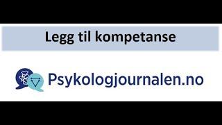 Psykologjournalen.no Legg til kompetanse
