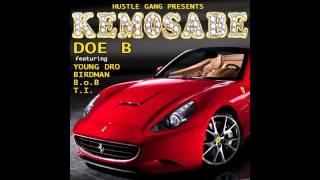 """Doe B """"Kemosabe"""" ft. Young Dro, Birdman, B.o.B, T.I."""