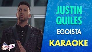 Justin Quiles - Egoísta (Karaoke)   CantoYo