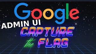 Google CTF: Beginner Quest: ADMIN UI (Local File Inclusion)