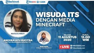 Viral Video Wisuda Online ITS Surabaya Pakai Game Minecraft, Begini Ide Awal hingga Prosesi Acaranya