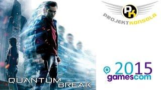 Quantum Break - gameplay, trailer oraz opinia o najnowszej grze Remedy