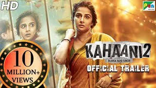 Kahaani 2 - Official Trailer