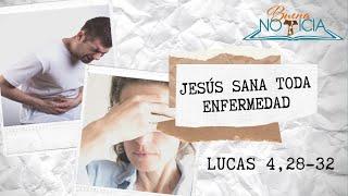 Jesús sana toda enfermedad