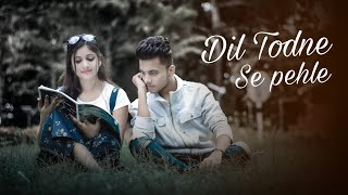 "Dil Todne se Pehle   Director - Rishabh Das Star cast - Sahil & Divya Cinematography by - Sahil & Rishabh Editor - Sahil Goswami Story Writer - Sahil Goswami  song credit   Song Details:   Song – Dil Todne Se Pehle Singers – Jass Manak Musicians – Sharry Nexus Lyricists – Jass Manak Label - Geet MP3   For business enquiry :- jerryjerrysahil15@gmail.com ___________________________________________________________    Follw me on Instagram =   My Instagram account    Sahil -    https://instagram.com/__sahil_goswami__?igshid=rjllgvu2qwmj   Divya -   https://instagram.com/divyaguptadibbu?igshid=nlw7sg8uv5kj   Jass Manak Lyrics  Track ""Jass Manak""  on Bandsintown  ""Dil Todne Se Pehle""  Na maut tumhe aayegi na jee paaoge Na bhookh tumhe lagegi na pee paaoge Na maut tumhe aayegi na jee paaoge Na bhookh tumhe lagegi na pee paaoge  Ro vi taan hona ni So vi taan hona ni Ro nai hona so nai hona Yaad meri tadpaayegi O o...  O mera dil todne se pehle Yeh soch lena, baari aapki bhi aayegi O mera dil todne se pehle Yeh soch lena, baari aapki bhi aayegi O... haan baari aapki bhi aayegi  Tera chhod jaana meri jaan le gaya hai Itna pukaara tumhe gala beh gaya hai Tera chhod jaana meri jaan le gaya hai Itna pukaara tumhe gala beh gaya hai  Ghairon ki raahon mein Ghairon ki baahon mein Jab jab bhi tu soyegi Tujhe neend kabhi na aayegi O o...  O mera dil todne se pehle Yeh soch lena, baari aapki bhi aayegi O... O mera dil todne se pehle Yeh soch lena, baari aapki bhi aayegii...  Haan haan...  Tere liye hi jee raha tere liye hi marega Fark meri ye maut ka kya aapko padega  Paagal ne pyar kiya Pyaar ne bekaar kiya Jo jo mere saath kiya Kya tu yeh sab seh paayegi O o...   Mera dil... Mera dil todne se pehle Yeh soch lena, baari aapki bhi aayegi O o... Ho mera dil todne se pehle Yeh soch lena, baari aapki bhi aayegii... O o hoo...  Sharry Nexus!  _______________________________________________________   Tags -  Love story Cute love story Sad love story Romantic love story Heart touching love story New love story 2019 love story Sad songs Sad song 2019 New song 2019 Romance song Sad song Heart touching songs Emosnal songs  #DilTodneSePehle #latesthindisong2020 #newsongs2020 ___________________________________________________________  love story,cute love story,love,love stories,new love story,sad love story,love story 2019 school love story,romantic love story,heart touching love story,short love story,story,short love story song,hot love story,love story 2019,best love story,nice love story love song,red fm love story,love story video,latest love story,new sad love story,gumrah love story,korean love story pahi love story  sad songs,hindi sad songs,sad song,bollywood songs 2019 ,sad songs hindi,romantic hindi songs,bollywood songs,hindi songs 2019,romant hindi songs 2019 ,bollywood sad songs,indian songs,sad,sad song 2018 ,love songs,songs,new hindi songs 2019 ,hindi new songs 2019 ,latest hindi songs 2019 ,hindi songs,punjabi songs,latest hindi songs,new sad songs,new bollywood songs 2019 ,romantic songs,sad songs 2019  unplugged,unplugged cover,cover,hindi cover songs,cover songs,bollywood unplugged cover songs,unplugged old songs,unplugged covers,bollywood songs,unplugged cover song collection,unplugged songs 2019 ,unplugged hindi songs,dhadak unplugged cover,hindi unplugged covers,old hindi unplugged songs,romantic unplugged songs,bollywood cover songs,alka yagnik cover songs,sirf tum cover songs,cover songs hindi,hindi songs  bollywood songs,latest bollywood songs,new hindi songs,latest bollywood songs 2019,new hindi songs 2019 ,latest hindi songs 2019 ,love songs,romantic bollywood songs,hindi sad songs,new bollywood songs 2019,bollywood sad songs,bollywood songs 2018,hindi new songs 2019,romantic hindi songs,hindi songs 2019,bollywood,songs,new songs,sad songs,new bollywood songs,romantic hindi songs 2019 ,hindi songs,indian songs  new punjabi songs 2019 ,latest punjabi songs 2019 punjabi songs,latest punjabi songs,new punjabi songs,punjabi songs 2019 ,new punjabi song,new punjabi song 2018,new songs 2018,punjabi songs new 2019 ,latest punjabi song 2019,punjabi love songs,hit punjabi songs,punjabi latest songs,punjabi,full punjabi songs hd,songs 2019,punjabi new songs 2019,latest punjabi songs 2019 this week,new punjabi"
