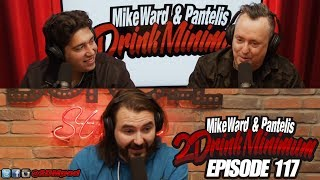 2 Drink Minimum - Episode 117