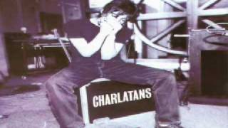 The Charlatans - just When You're Thinkin Things Over
