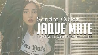 JAQUE MATE Choreography   Maikel De La Calle Feat Justin Quiles  | By Sandra Quilez
