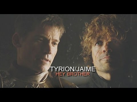 [GoT] Tyrion & Jaime Lannister » Hey Brother