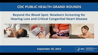 Beyond the Blood Spot: Newborn Screening for Hearing Loss and Critical Congenital Heart Disease