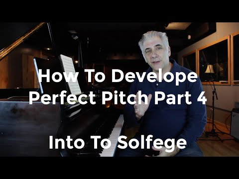 How To Develop Perfect Pitch Part 4 | Solfege Fixed and Movable Do Intro