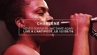 CHARLENE - Never Gonna Be The Same Again