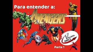 Los Vengadores Parte 1