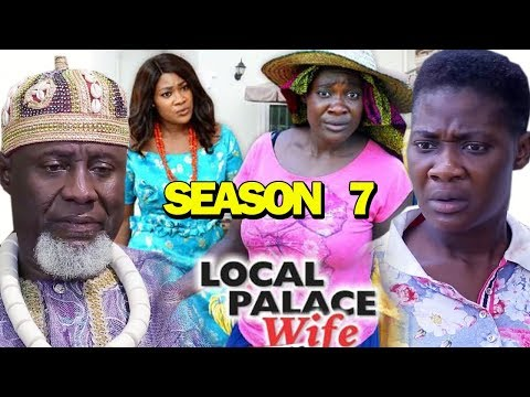 LOCAL PALACE WIFE SEASON 7 - Mercy Johnson | New Movie | 2019 Latest Nigerian Nollywood Movie