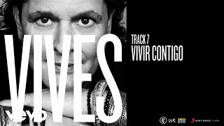 Vivir Contigo (Audio) - Carlos Vives (Video)