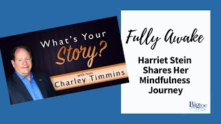 Harriet Stein, Big Toe in the Water, interviewed on What's Your Story?