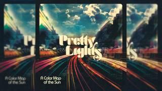 Pretty Lights   A Colour Map Of The Sun [Full Album]