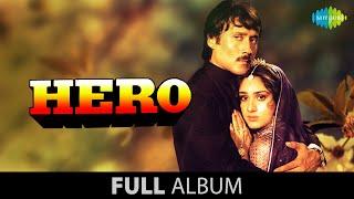 Hero | Full Album Jukebox | Meenakshi Seshadri | Jackie Shroff | Shammi Kapoor