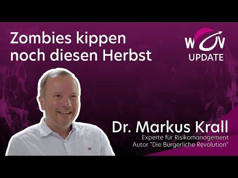 Dr. Markus Krall: Zombies kippen diesen Herbst | WOV Update