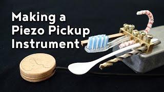 Making A Piezo Pickup Instrument