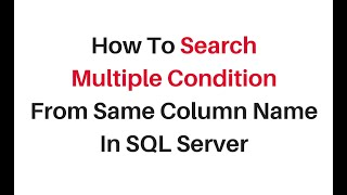 sql server select multiple search condition with in same column