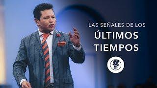 Las Señales de los Últimos Tiempos   Guillermo Maldonado