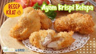Resep Masakan Ayam Krispi Kelapa yang Miliki Rasa Renyah dan Gurih