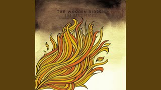 The Wooden Birds - Warm to the Blade